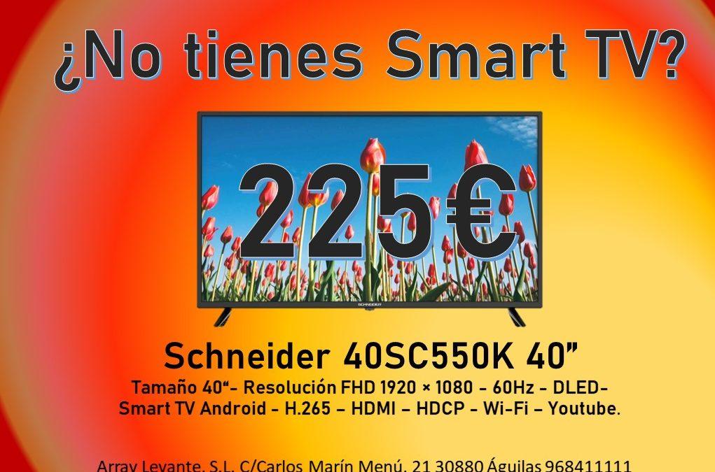 Una Smart TV de 40″ por 225€!!!
